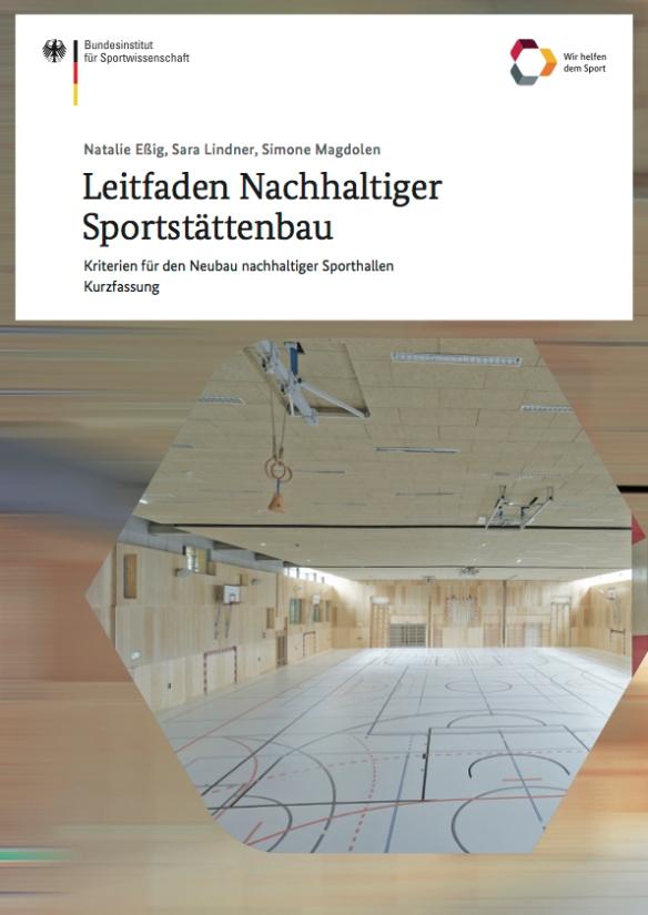 Nachhaltiger Sportstättenbau – Kriterien für den Neubau nachhaltiger Sporthallen nachhaltiger sport